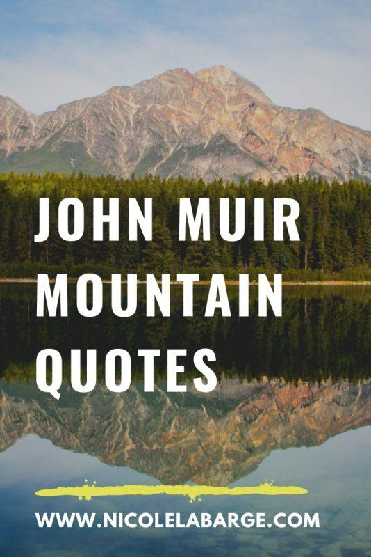 john muir mountains quotes