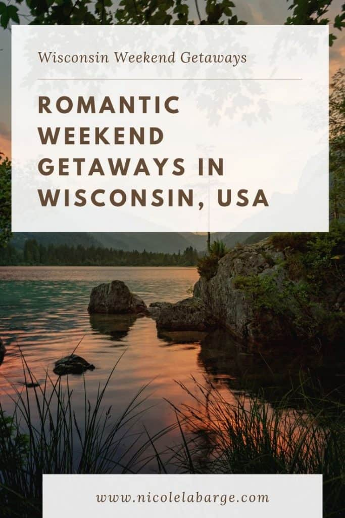 romantic getaways wisconsin