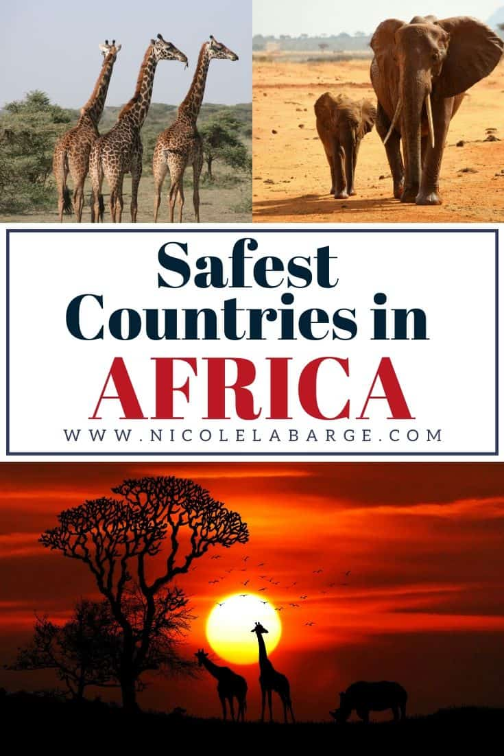 Safest countries in Africa and best african countries to visit